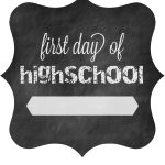 First Day of School Signs High School