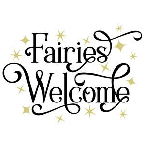 Fairies Welcome Sign Printable