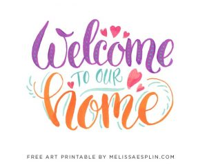 Printable Welcome Home Signs